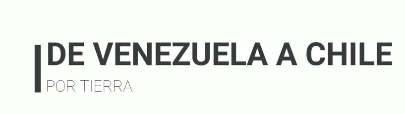 ruta de Venezuela a Chile por tierra